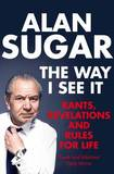 The Way I See It by Alan Sugar