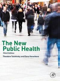 The New Public Health by Theodore H. Tulchinsky