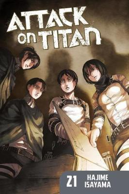 Attack On Titan 21 by Hajime Isayama
