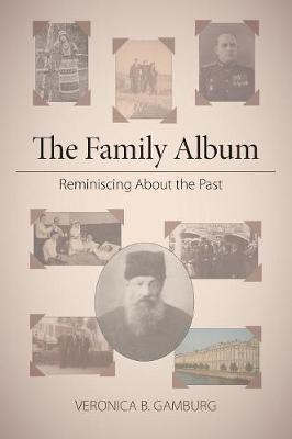 The Family Album by Veronica B Gamburg image