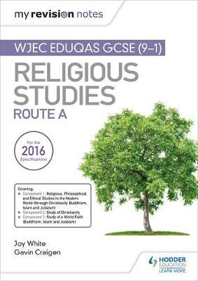 My Revision Notes WJEC Eduqas GCSE (9-1) Religious Studies Route A by Joy White image