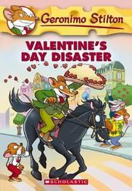 Valentine's Day Disaster (Geronimo Stilton #23) by Geronimo Stilton