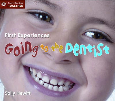 Going to the Dentist by Sally Hewitt image