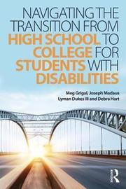 Navigating the Transition from High School to College for Students with Disabilities by Meg Grigal image