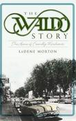 The Waldo Story by LaDene Morton