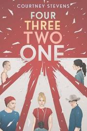 Four Three Two One by Courtney Stevens image