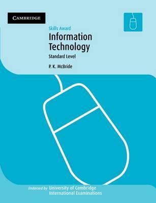Skills award in Information Technology: Standard Level by P.K. McBride