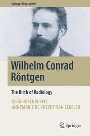 Wilhelm Conrad Roentgen by Gerd Rosenbusch image
