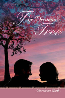 The Dreamin' Tree by Sharolynne Barth image