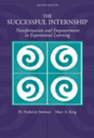 The Successful Internship: Transformation and Empowerment in Experiential Learning by H. Sweitzer image