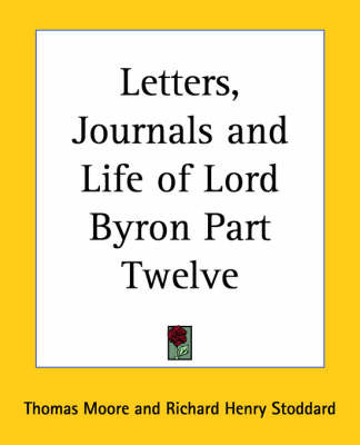 Letters, Journals and Life of Lord Byron by Thomas Moore image