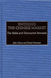 Entering the Chinese Market by John Dixon