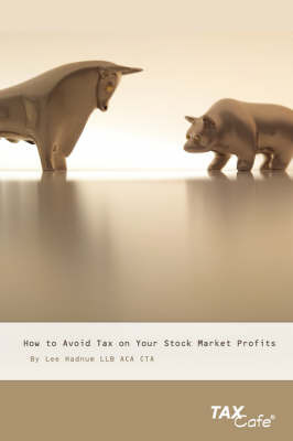 How to Avoid Tax on Your Stock Market Profits by Lee Hadnum image