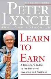 Learn to Earn by Peter Lynch