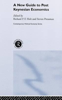 A New Guide to Post-Keynesian Economics by Steven Pressman