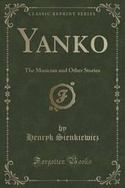 Yanko by Henryk Sienkiewicz