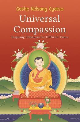 Universal Compassion by Geshe Kelsang Gyatso