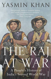 The Raj at War by Yasmin Khan