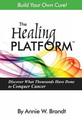 The Healing Platform by Annie Brandt