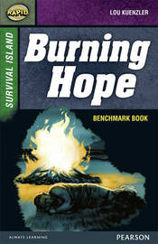 Rapid Stage 9 Assessment book: Burning Hope by Lou Kuenzler
