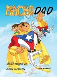 Macho Dad by Hector Camacho