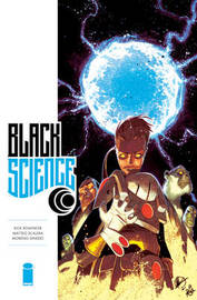 Black Science Volume 6: Forbidden Realms and Hidden Truths by Rick Remender