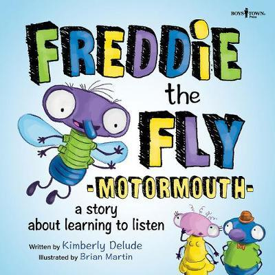 Freddie the Fly: Motormouth by Kimberly Delude image