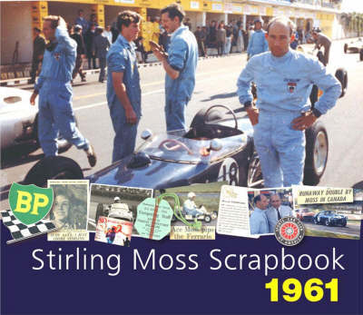 Stirling Moss Scrapbook 1961 by Stirling Moss