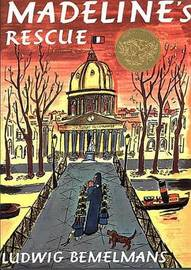 Madeline's Rescue by Bemelmans Ludwig