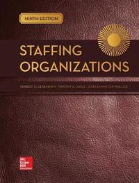 Looseleaf for Staffing Organizations by Herbert G. Heneman, III