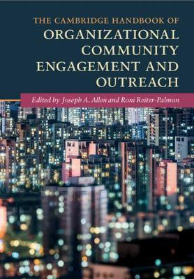The Cambridge Handbook of Organizational Community Engagement and Outreach image