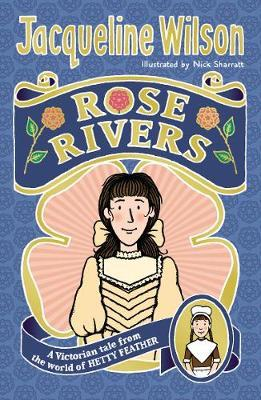Rose Rivers by Jacqueline Wilson