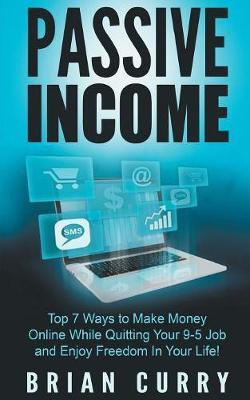 Passive Income by Brian Curry