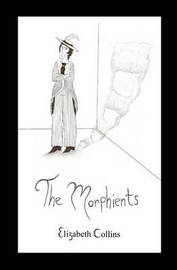 The Morphients by Elizabeth Collins