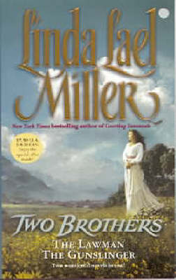 Two Brothers by Linda Lael Miller