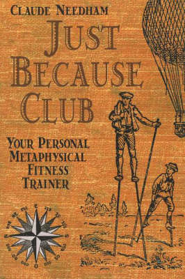 Just Because Club by Claude Needham