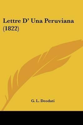 Lettre D' Una Peruviana (1822) by G L Deodati