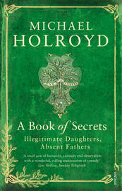 A Book of Secrets by Michael Holroyd image