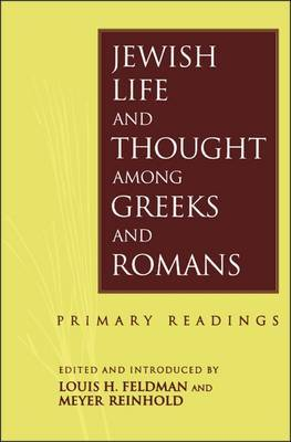 Jewish Life and Thought Among Greeks and Romans image