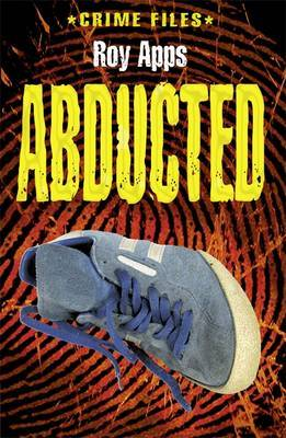 Abducted! by Roy Apps