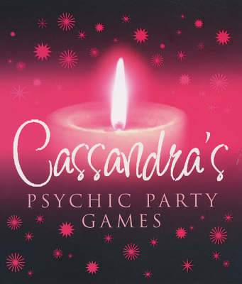 Cassandra's Psychic Party Games by Cassandra Eason