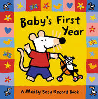 Baby's First Year: A Maisy Baby Record B by Cousins Lucy image
