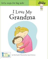Now I'm Growing!: I Love My Grandma by Nora Gaydos image