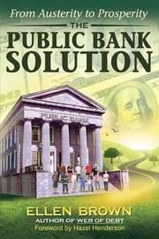 The Public Bank Solution by Ellen Hodgson Brown