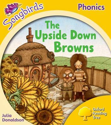 Oxford Reading Tree: Stage 5: Songbirds: the Upside Down Browns by Julia Donaldson image