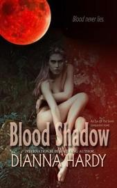 Blood Shadow: an Eye of the Storm Companion Novel by Dianna Hardy image