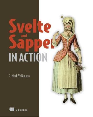 Svelte and Sapper in Action by Mark Volkmann
