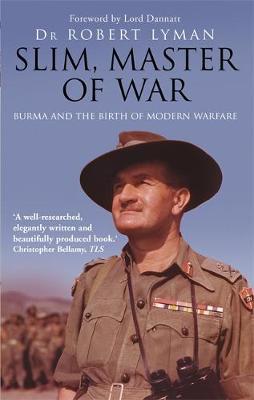 Slim, Master of War by Robert Lyman