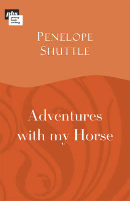 Adventures with My Horse by Penelope Shuttle image