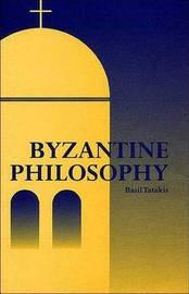Byzantine Philosophy by Basil Tatakis image